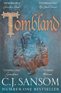 C. J. Sansom: Tombland: A Shardlake Novel 7