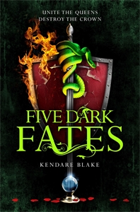 Kendare Blake: Five Dark Fates: Three Dark Crowns Book 4