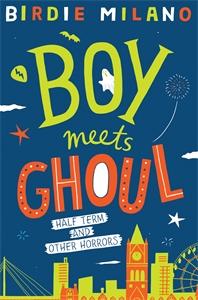 Birdie Milano: Boy Meets Ghoul