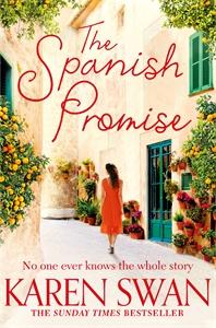 Karen Swan: The Spanish Promise