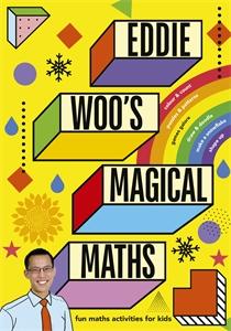 Eddie Woo: Eddie Woo's Magical Maths