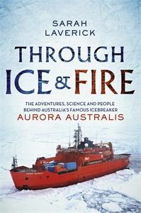 Sarah Laverick: Through Ice & Fire