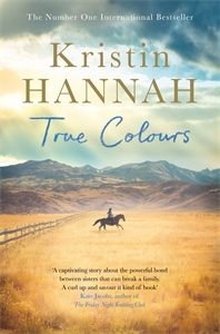 Kristin Hannah: True Colours
