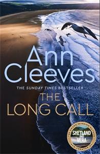 Ann Cleeves: The Long Call