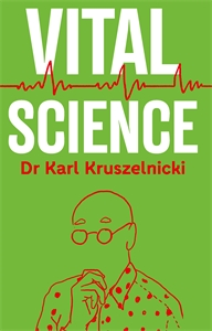 Dr Karl Kruszelnicki: Vital Science