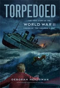 Deborah Heiligman: Torpedoed