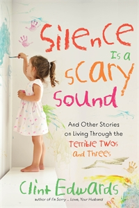 Clint Edwards: Silence is a Scary Sound