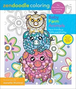 Jeanette Wummel: Zendoodle Coloring: Baby Farm Animals