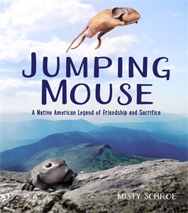 Misty Schroe: Jumping Mouse
