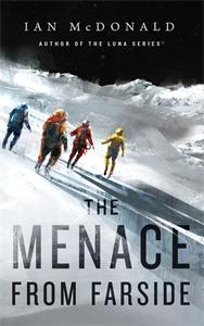 Ian McDonald: The Menace from Farside