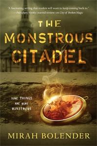 Mirah Bolender: The Monstrous Citadel