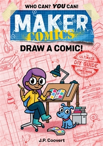 JP Coovert: Maker Comics: Draw a Comic!