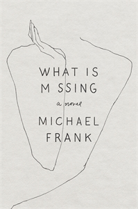 Michael Frank: What Is Missing
