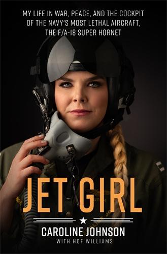 Caroline Johnson: Jet Girl