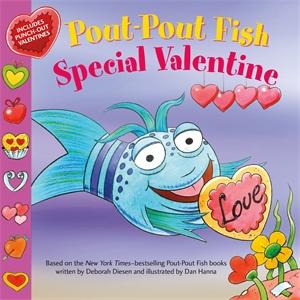 Deborah Diesen: Pout-Pout Fish: Special Valentine