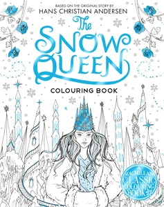 Macmillan Children's Books: The Snow Queen Colouring Book