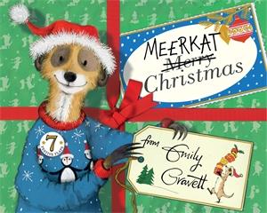 Emily Gravett: Meerkat Christmas