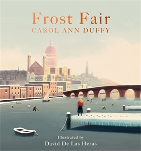 Carol Ann Duffy: Frost Fair