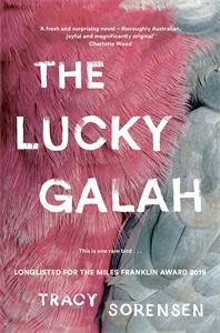 Tracy Sorensen: The Lucky Galah