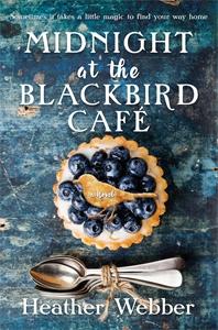 Heather Webber: Midnight at the Blackbird Cafe