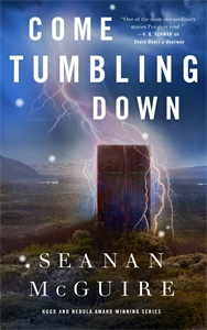 Seanan McGuire: Come Tumbling Down