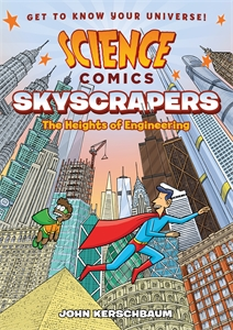 John Kerschbaum: Science Comics: Skyscrapers