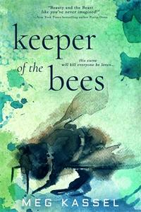 Meg Kassel: Keeper of the Bees