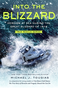 Michael J. Tougias: Into the Blizzard