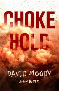 David Moody: Chokehold