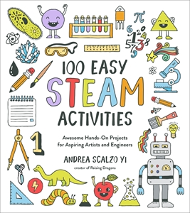 Andrea Scalzo Yi: 100 Easy STEAM Activities