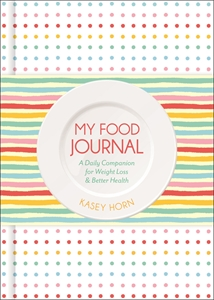 Kasey Horn: My Food Journal
