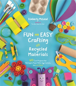 Kimberly McLeod: Fun and Easy Crafting with Recycled Materials