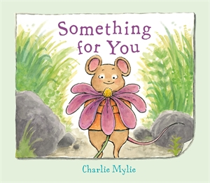 Charlie Mylie: Something for You