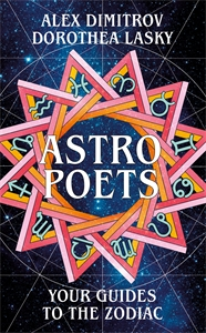 Alex Dimitrov: Astro Poets: Your Guides to the Zodiac