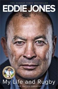 Eddie Jones: My Life and Rugby