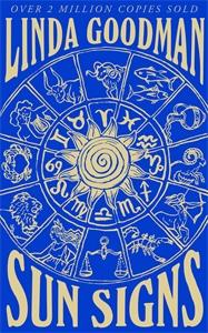 Linda Goodman: Linda Goodman's Sun Signs
