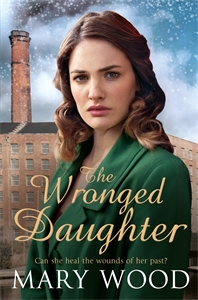 Mary Wood: The Wronged Daughter