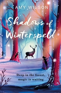 Amy Wilson: Shadows of Winterspell