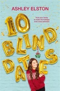 Ashley Elston: 10 Blind Dates
