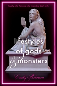 Emily Roberson: Lifestyles of Gods and Monsters