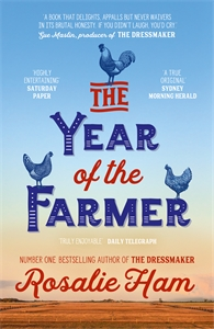Rosalie Ham: The Year of the Farmer