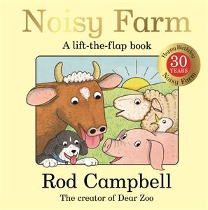 Rod Campbell: Noisy Farm