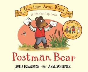 Julia Donaldson: Postman Bear