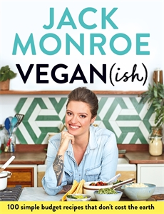 Jack Monroe: Vegan (ish)