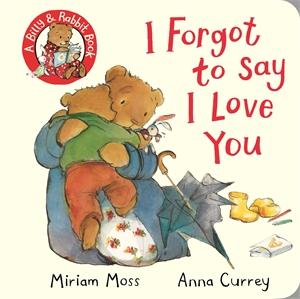Miriam Moss: I Forgot to Say I Love You