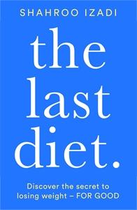 Shahroo Izadi: The Last Diet