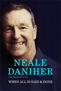 Neale Daniher: When All is Said & Done