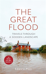 Edward Platt: The Great Flood