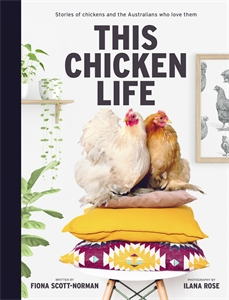 Ilana Rose: This Chicken Life