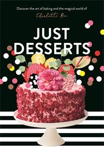 Charlotte Ree: Just Desserts